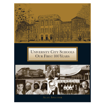 Cover of University City Schools Our First 100 Years