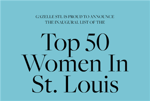Top 50 Women in St. Louis