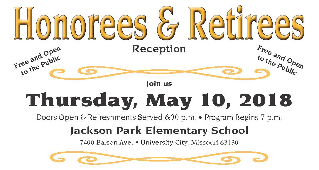 Honorees & Retirees Reception 7 pm May 10