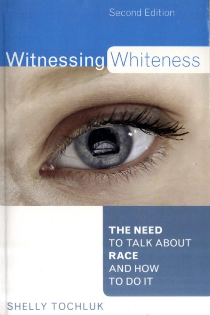 witnessing whiteness book cover